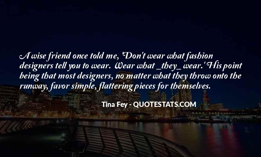 Quotes About Fashion Designers #550647