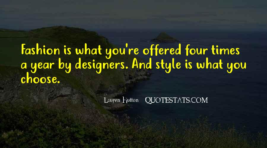 Quotes About Fashion Designers #761672