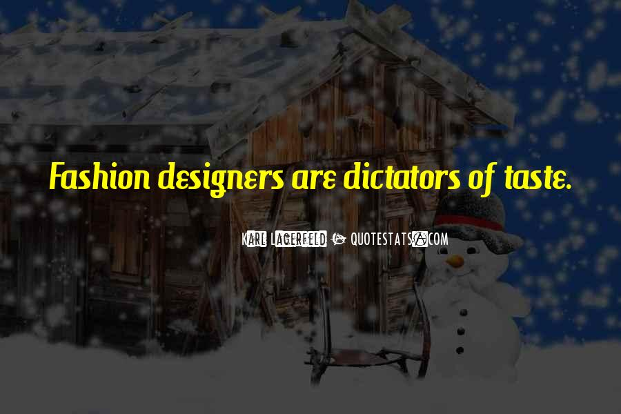Quotes About Fashion Designers #798208