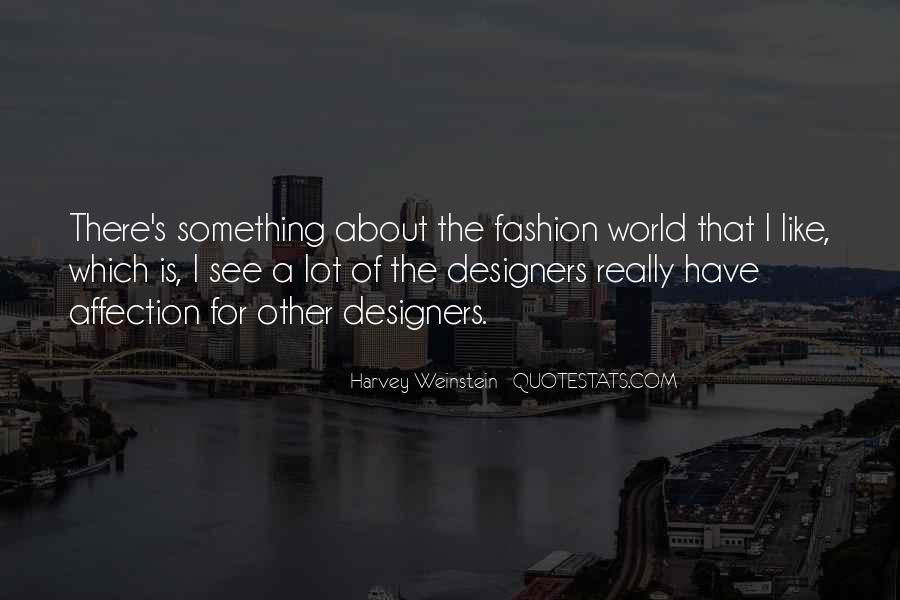 Quotes About Fashion Designers #842349