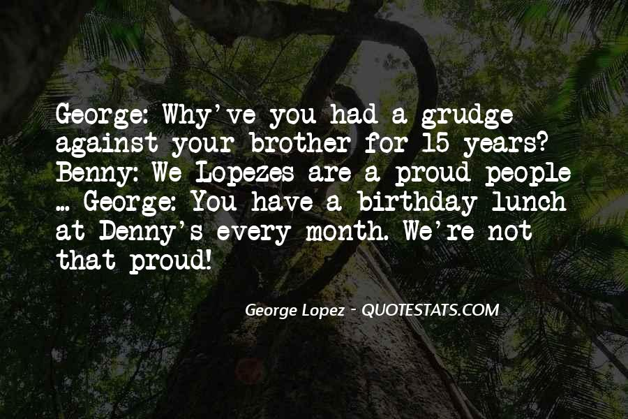 Quotes About Your Brother's Birthday #1222586