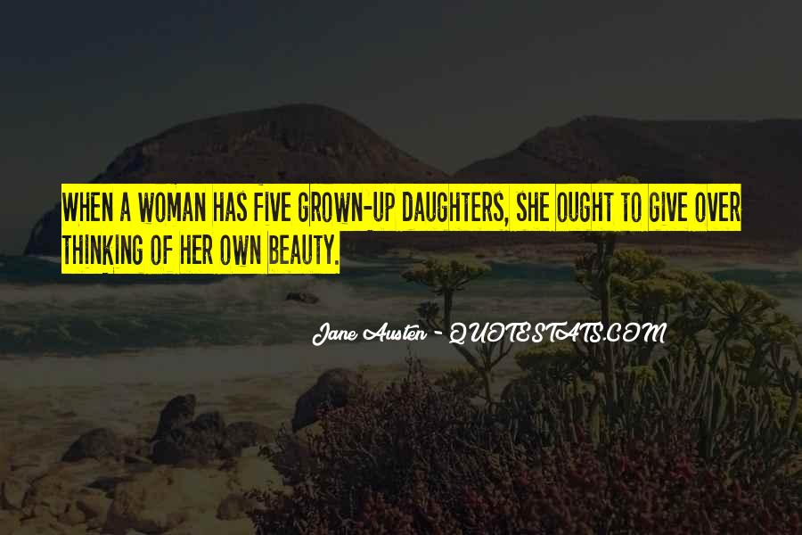 Quotes About Grown Up Daughters #1279882