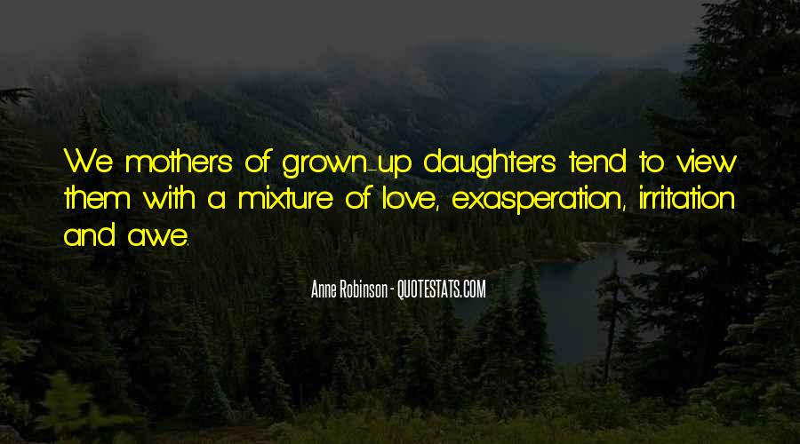 Quotes About Grown Up Daughters #1762442