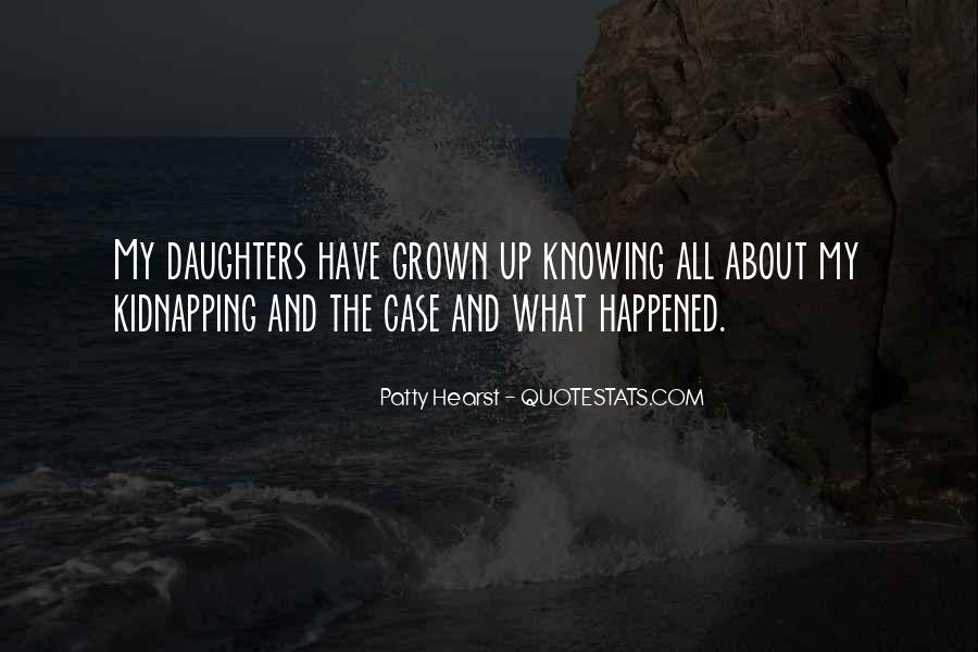 Quotes About Grown Up Daughters #1836167