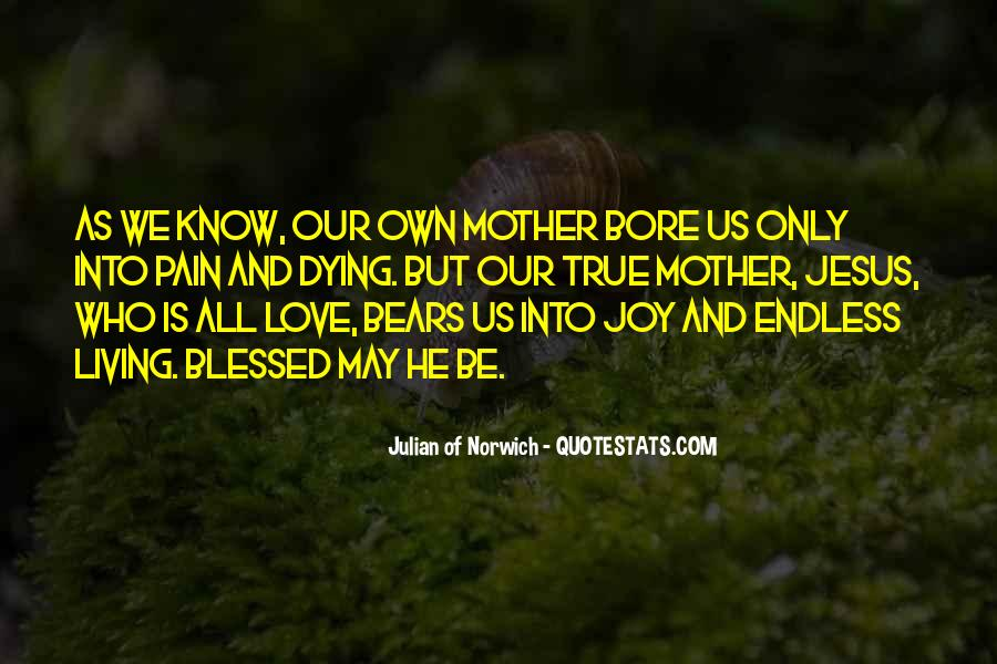 Quotes About Blessed Mother #860069