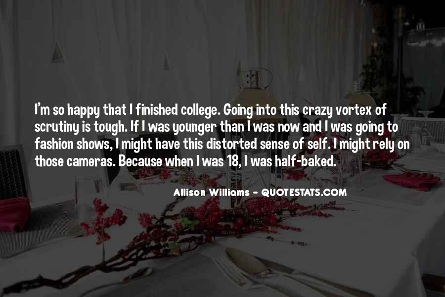 Quotes About I'm Happy Now #144202