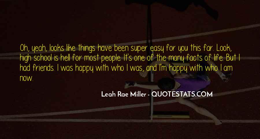 Quotes About I'm Happy Now #30075