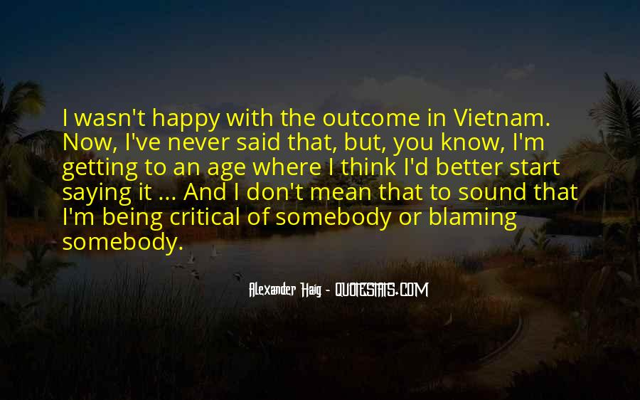 Quotes About I'm Happy Now #500367