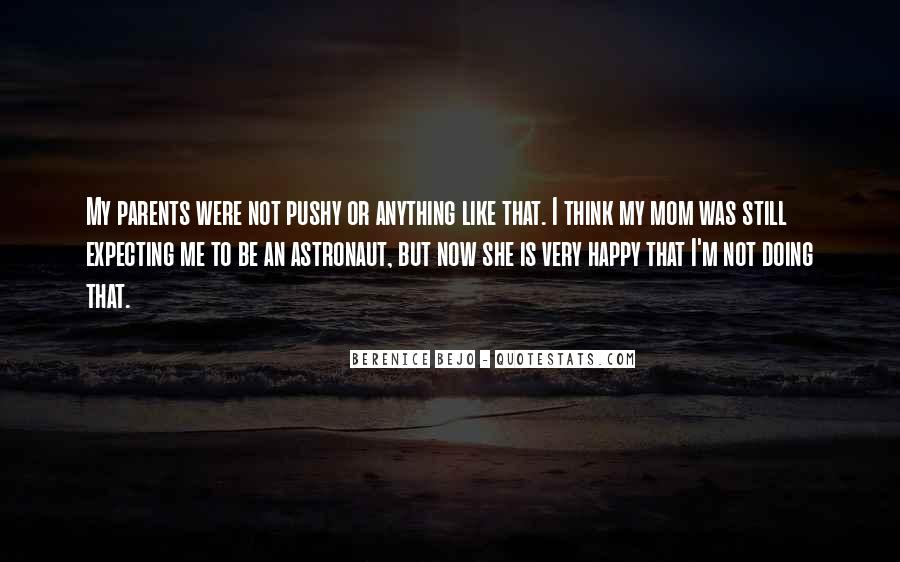 Quotes About I'm Happy Now #549964
