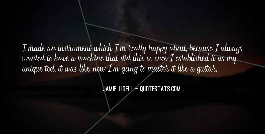 Quotes About I'm Happy Now #561338