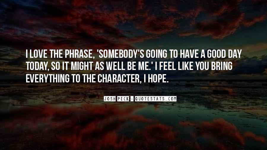 Quotes About Hope For A Good Day #1059583