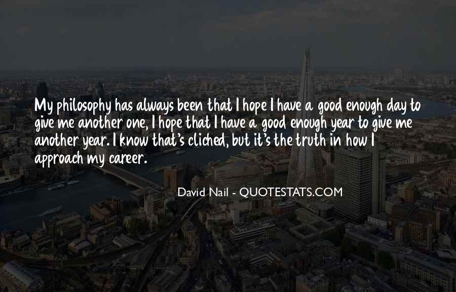 Quotes About Hope For A Good Day #1296837