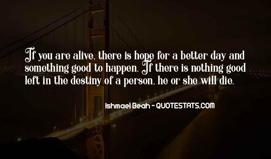 Quotes About Hope For A Good Day #321865