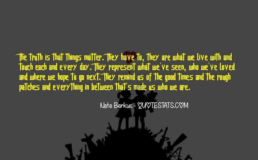 Quotes About Hope For A Good Day #538856