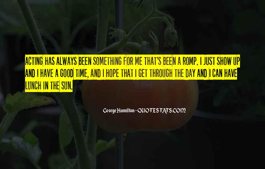 Quotes About Hope For A Good Day #673512