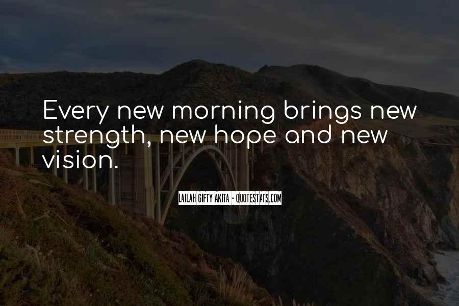 Quotes About Hope For A Good Day #923807