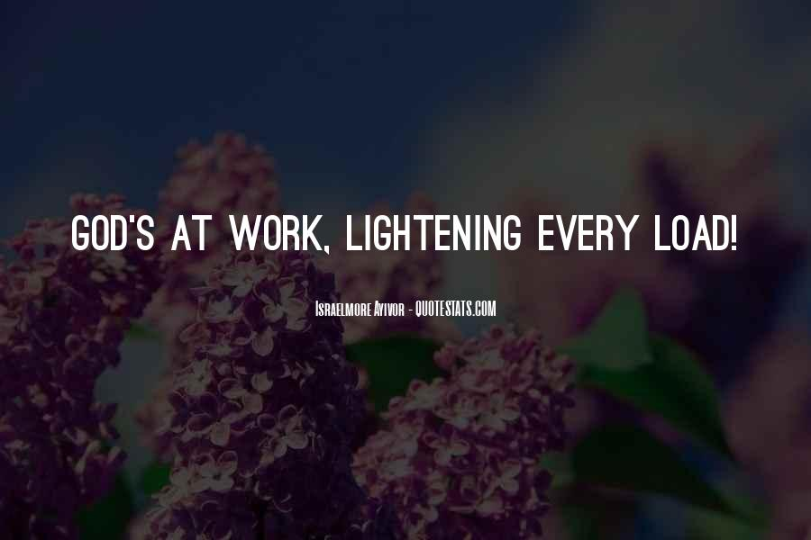 Quotes About Lightening Your Load #1602521