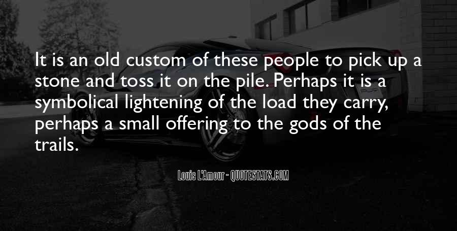 Quotes About Lightening Your Load #274685