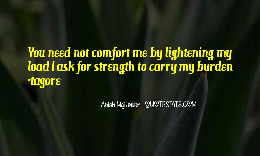 Quotes About Lightening Your Load #430182