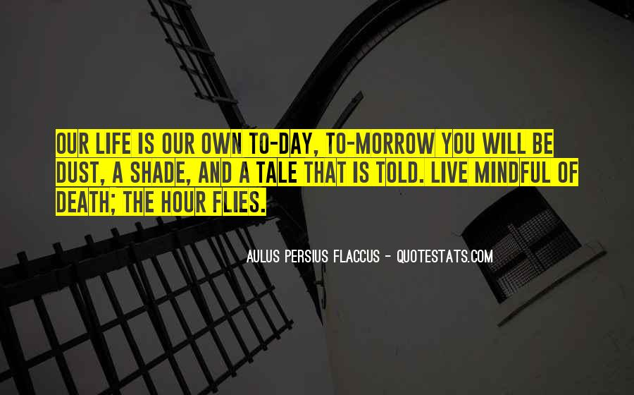 Quotes About Will To Live #12806