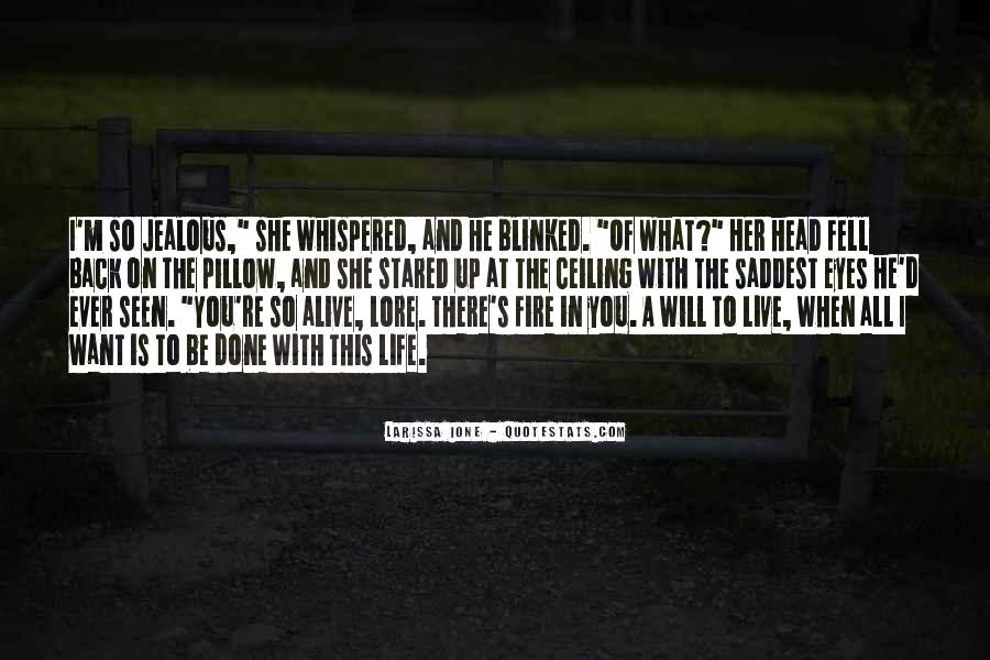 Quotes About Will To Live #68915