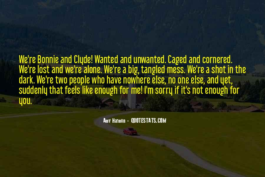 Quotes About Bonnie & Clyde #1390370