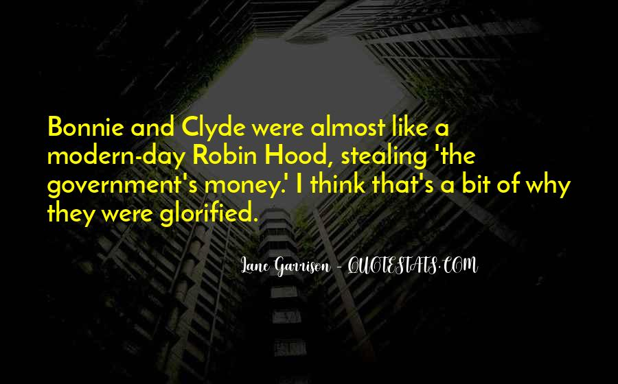 Quotes About Bonnie & Clyde #56278