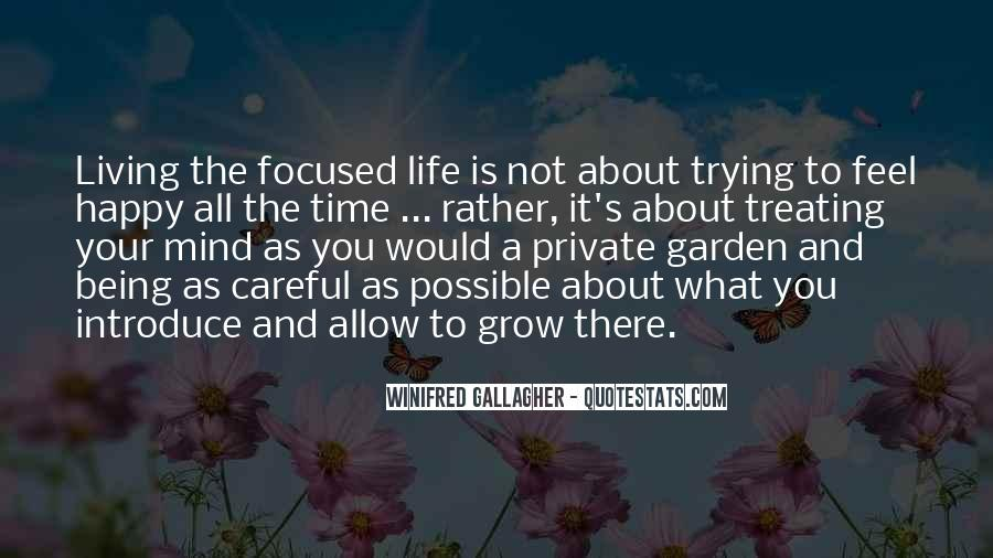 Quotes About Living Your Life And Being Happy #1076922