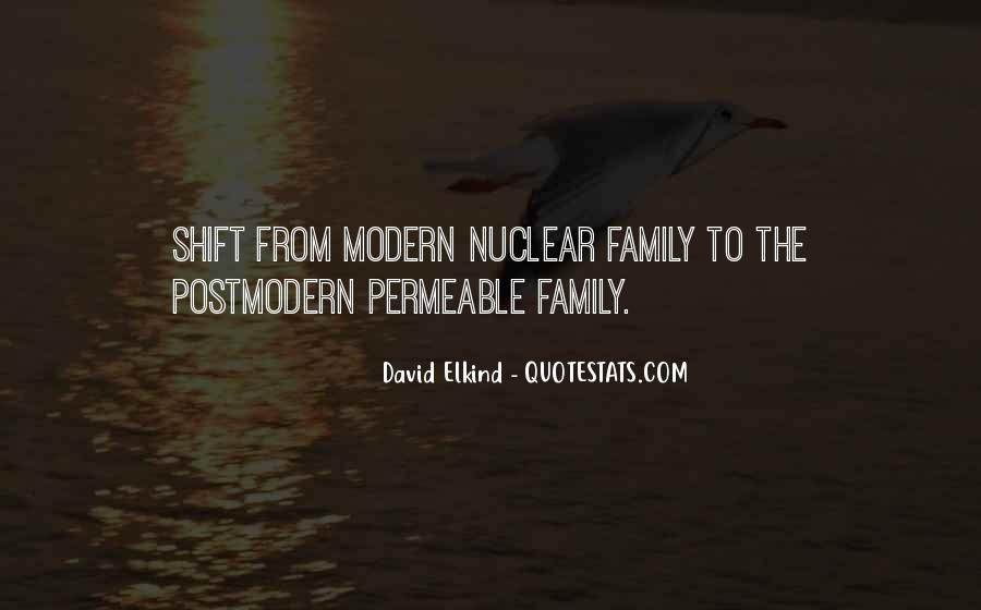 Quotes About Nuclear Family #1112670