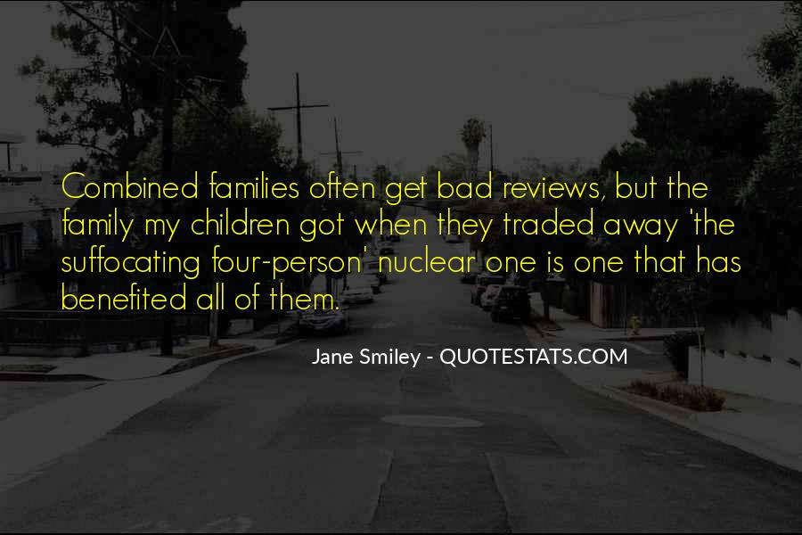 Quotes About Nuclear Family #121785
