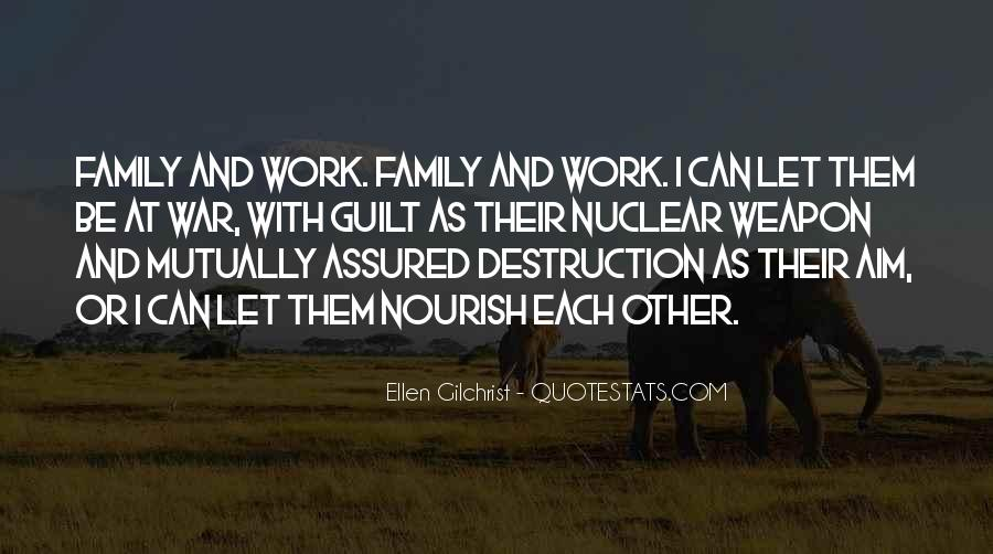 Quotes About Nuclear Family #1730264
