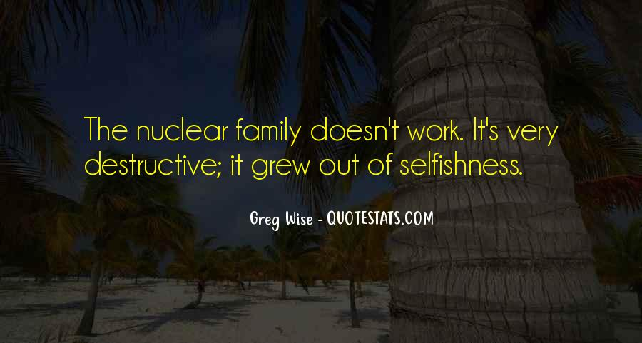 Quotes About Nuclear Family #1737009
