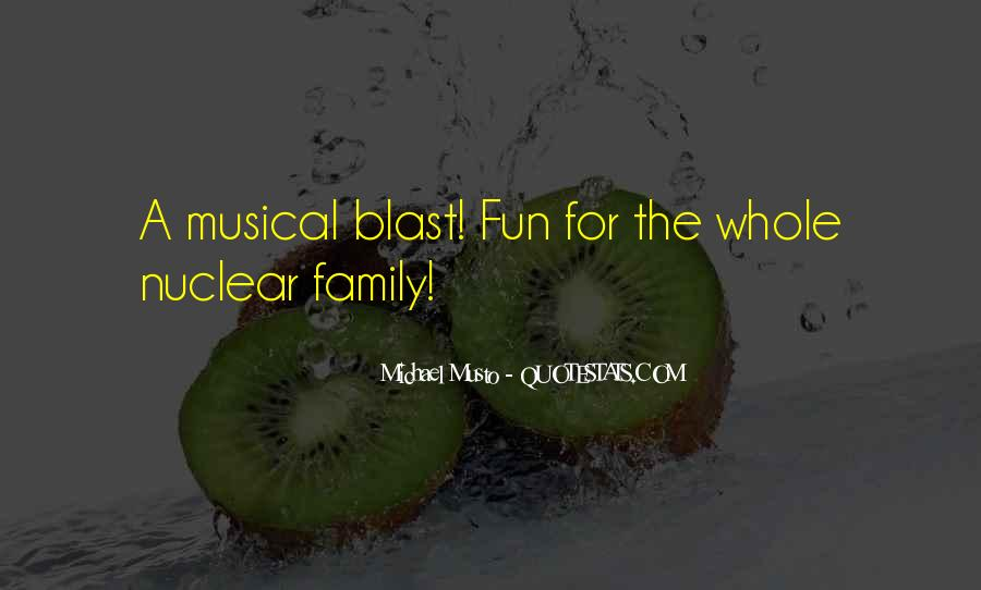 Quotes About Nuclear Family #1751131