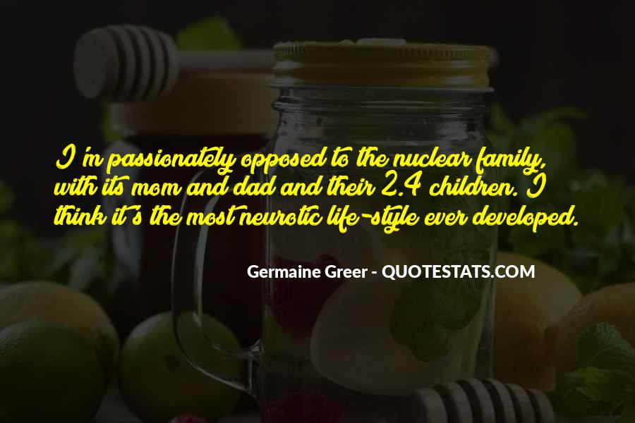 Quotes About Nuclear Family #484371