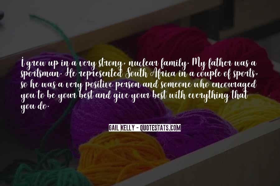 Quotes About Nuclear Family #881828