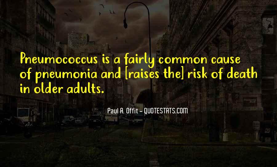 Quotes About Pneumonia #1226801