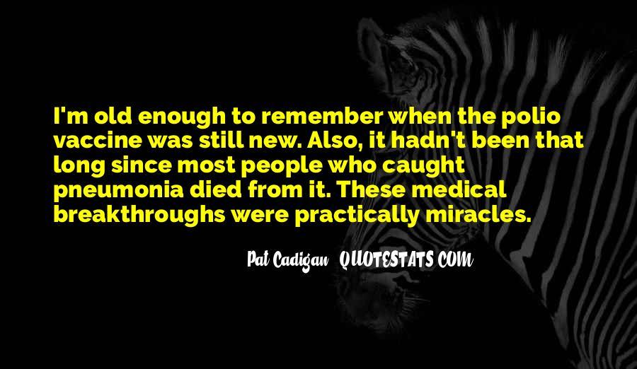 Quotes About Pneumonia #1552053