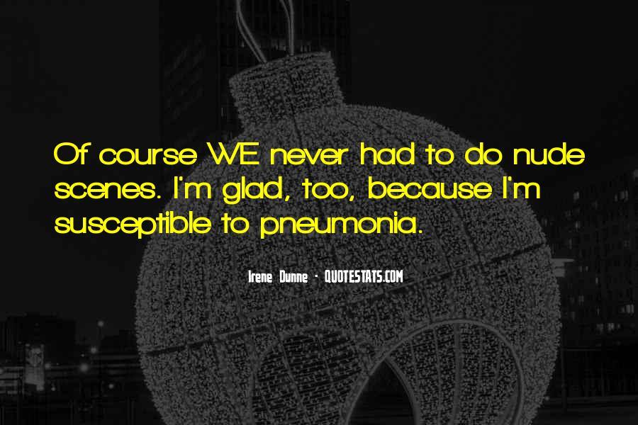 Quotes About Pneumonia #1704467