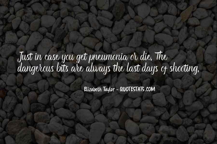 Quotes About Pneumonia #170676