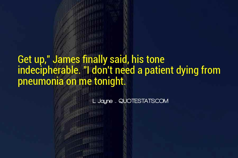 Quotes About Pneumonia #5945