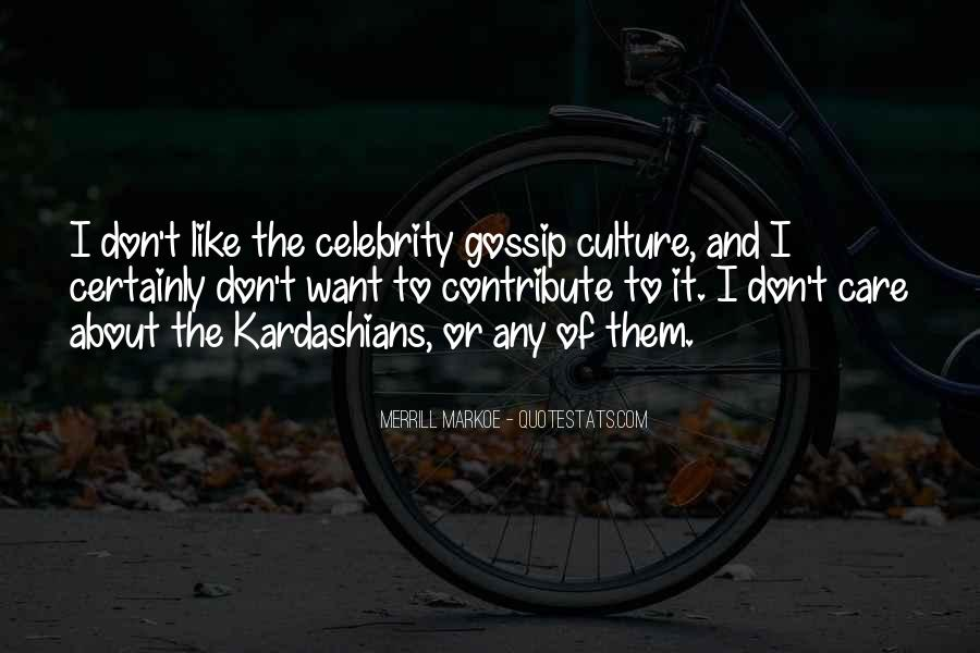 Quotes About Celebrity Culture #1096316