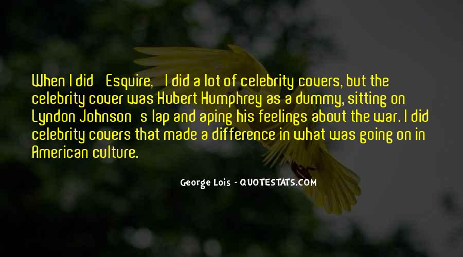 Quotes About Celebrity Culture #1239093