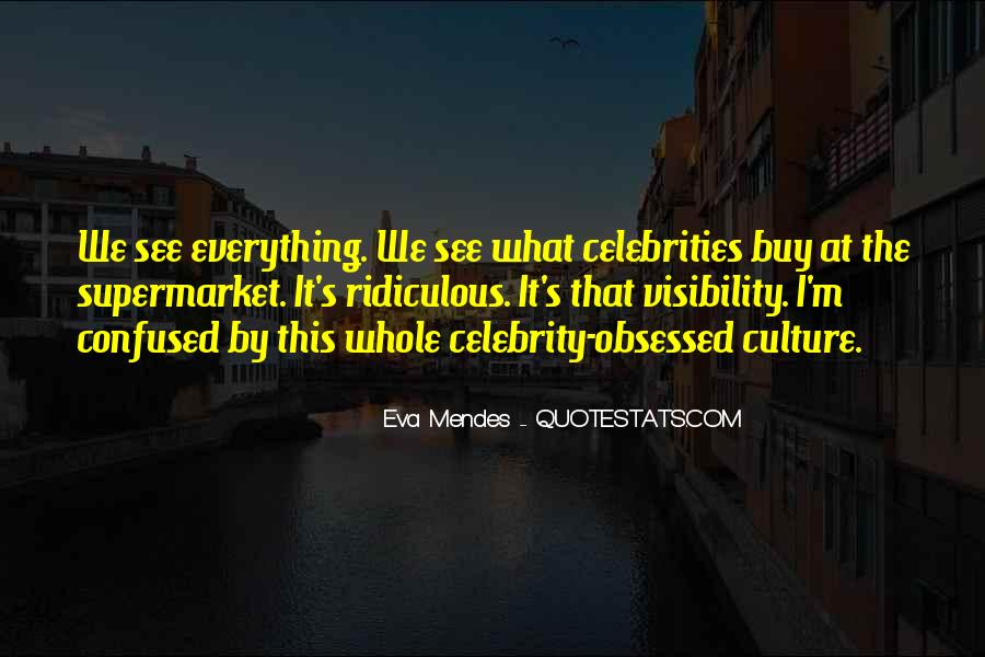 Quotes About Celebrity Culture #1398079
