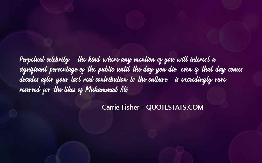 Quotes About Celebrity Culture #1466348