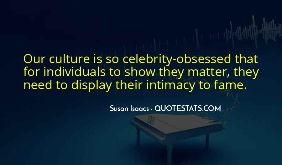 Quotes About Celebrity Culture #1571429