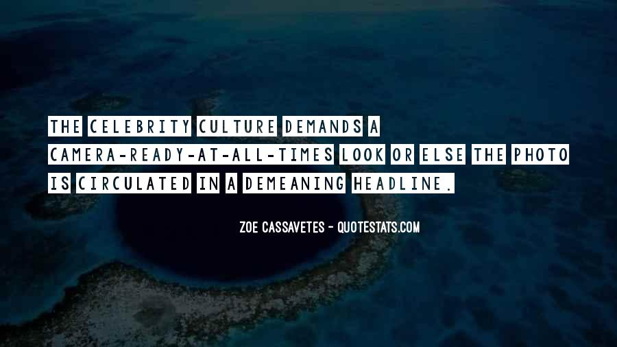 Quotes About Celebrity Culture #1724046