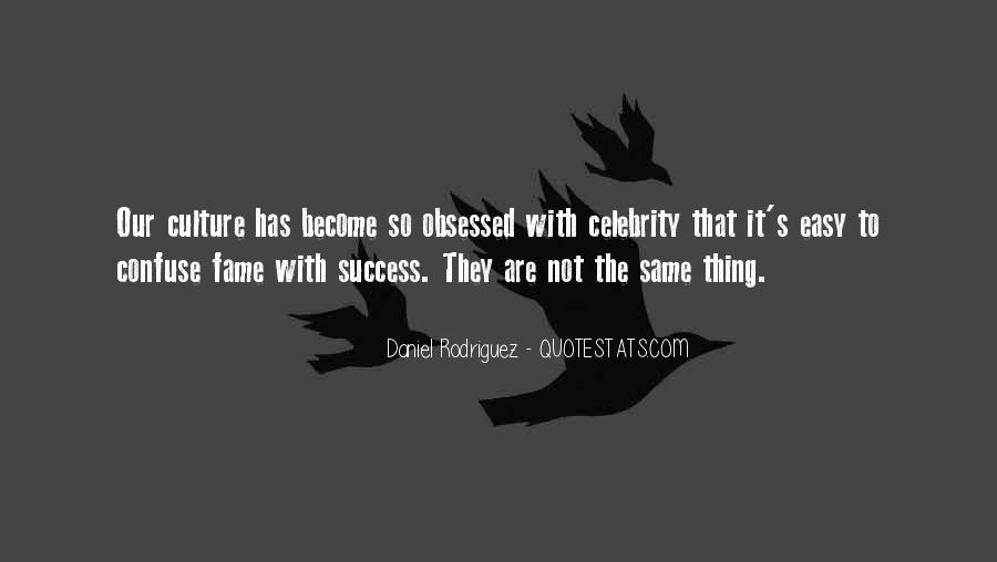 Quotes About Celebrity Culture #1795906