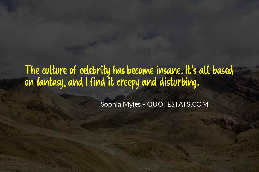 Quotes About Celebrity Culture #198757