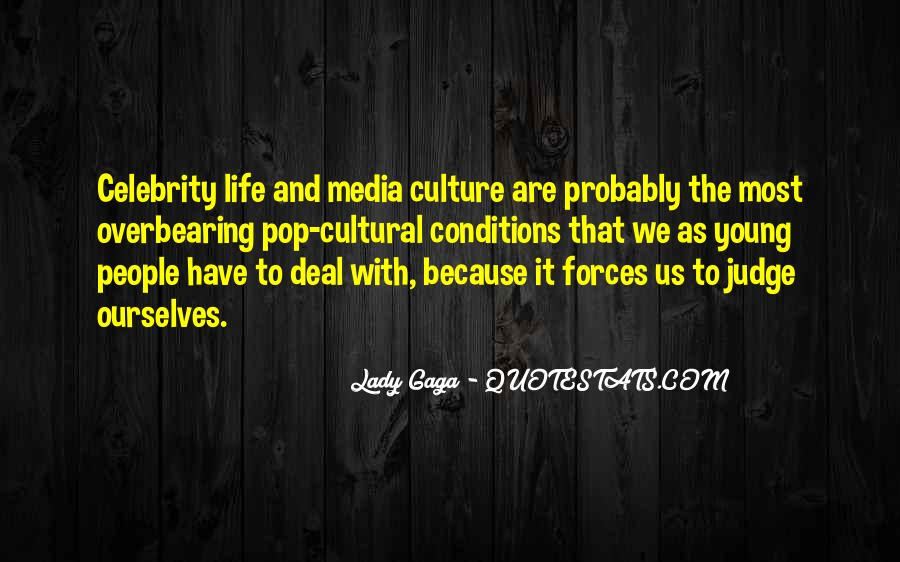 Quotes About Celebrity Culture #551285