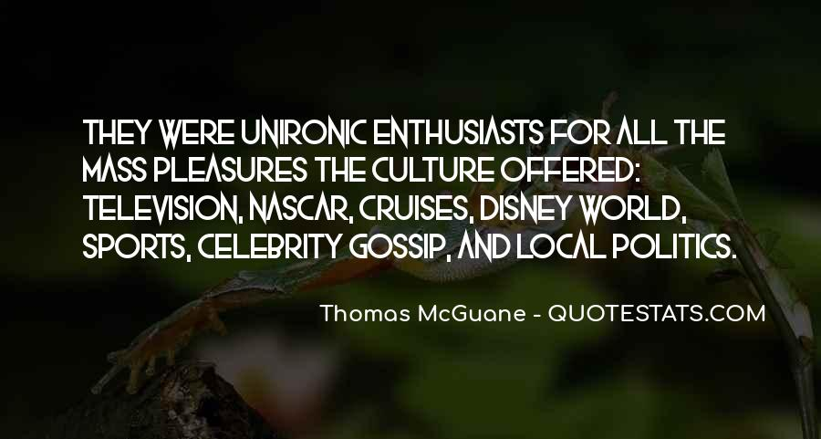 Quotes About Celebrity Culture #744612